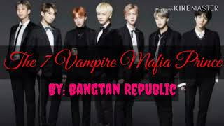 The 7 Vampire Mafia Prince | Episode 4 BTS ff. Romantic Drama|