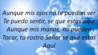"Tú estas aquí ""Jesús Adrián Romero (Letra)"