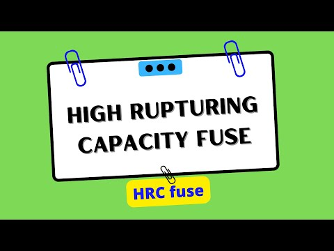 Hrc High Rupturing Capacity Fuse Youtube