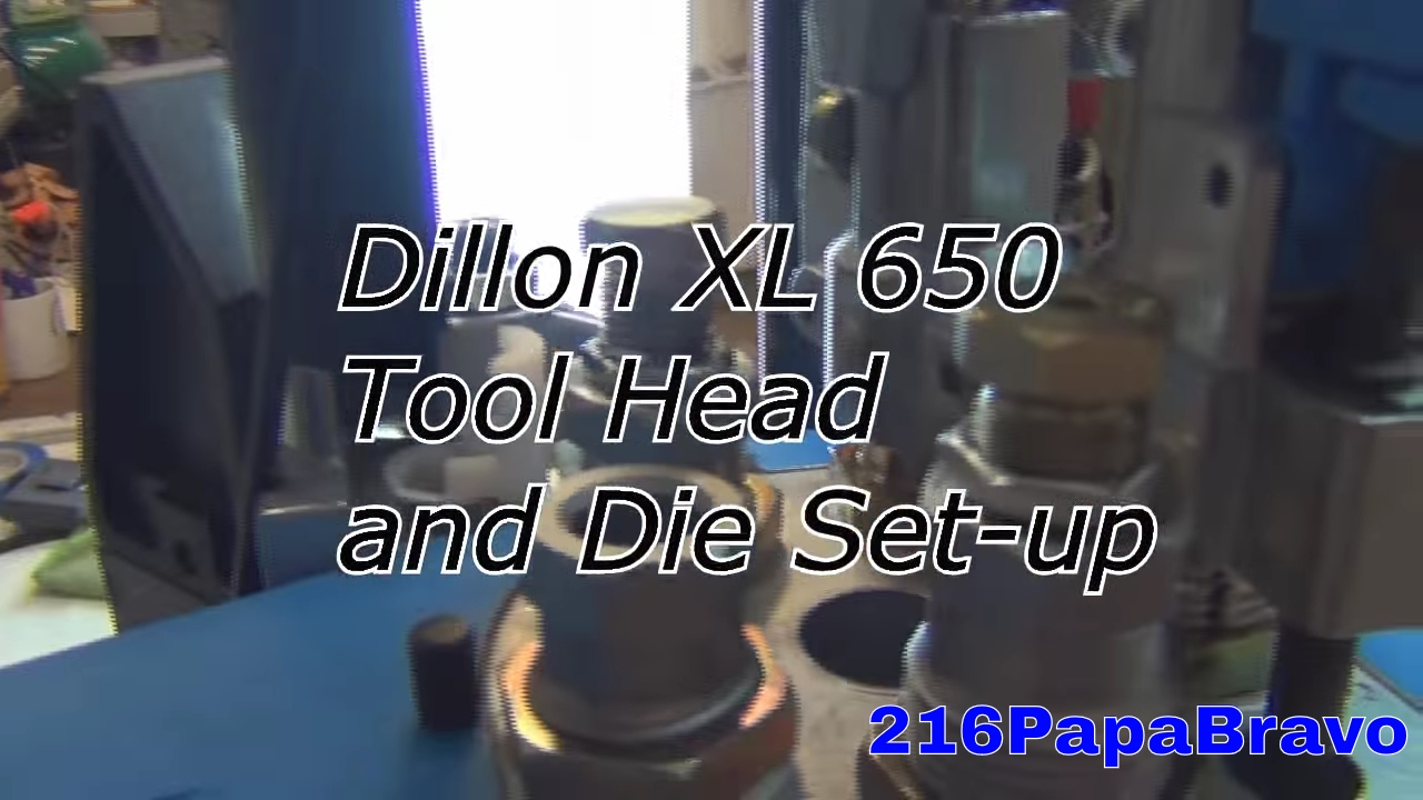 Dillon XL 650 Tool Head and Die Set up