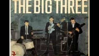 The Big Three - Reelin