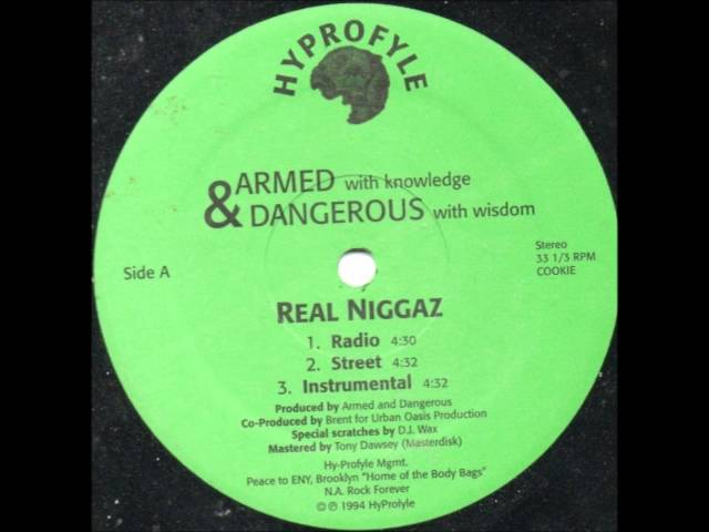 Armed & Dangerous ‎- Real Niggaz