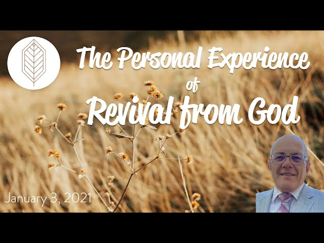 The Personal Experience of Revival from God