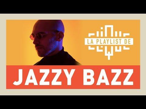 La Playlist de Jazzy Bazz (qui ne fait qu'exceller) - CLIQUE TV