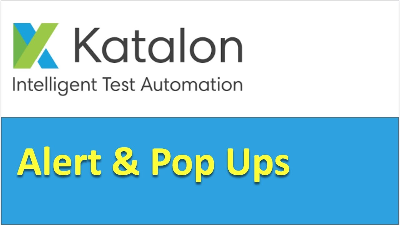 Katalon Studio | How to handle alert popup boxes
