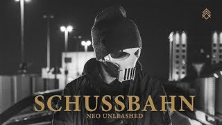 NEO UNLEASHED - SCHUSSBAHN (prod. by Caid) ❌ Official Music Video ❌ Albumrelease 26.10.18