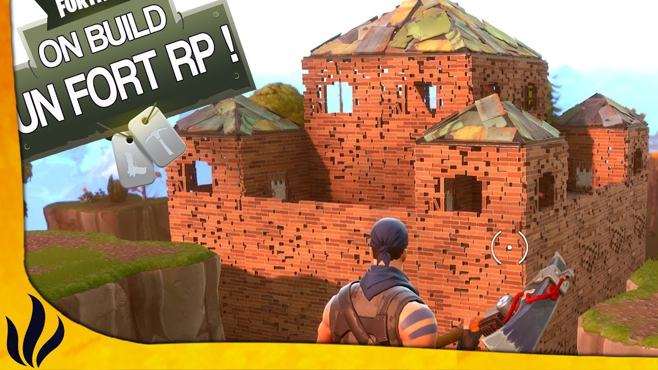 Game Troll On Construit Un Fort Rp ! (fortnite Battle