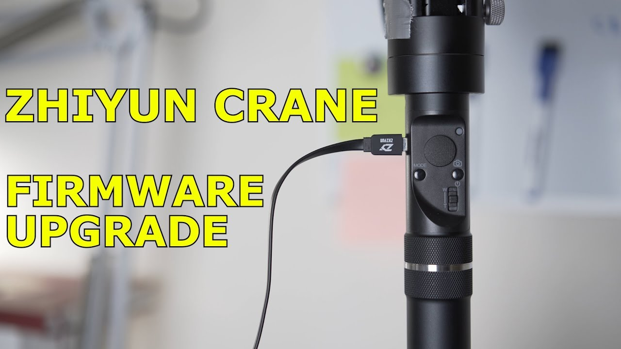 How to upgrade firmware on Zhiyun Crane
