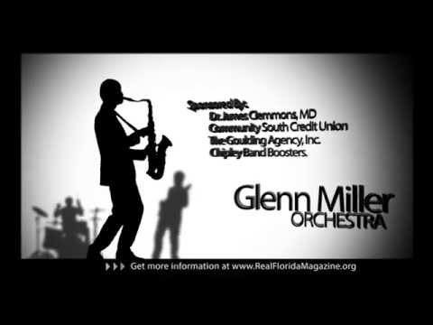 Glenn Miller Orchestra LIVE at Chipley High School February 2 HDTV
