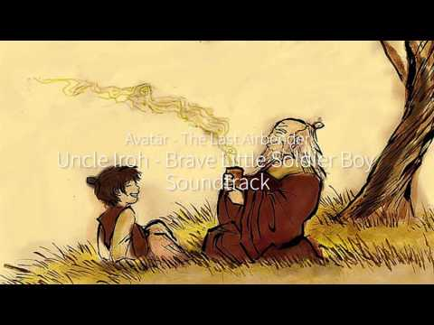 Brave Little Soldier Boy - Uncle Iroh - Soundtrack