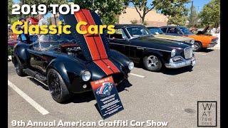 9th Annual American Graffiti Car Show 2019