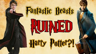 #FantasticBeasts Has Fantastic Beasts RUINED Harry Potter? (SPOILERS)