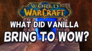 What did Vanilla Bring to World of Warcraft?