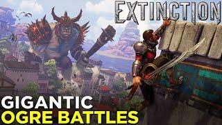 EXTINCTION'S Bloody Ogre Battles — Gameplay & Hands-On Impressions!
