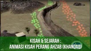 Kisah : Animasi Kisah Perang Ahzab / Khandaq