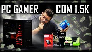 O MELHOR PC GAMER POR 1.500 REAIS | EM 12 JOGOS