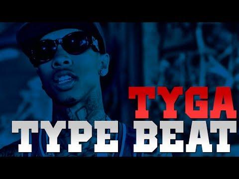 Tyga Type Beat