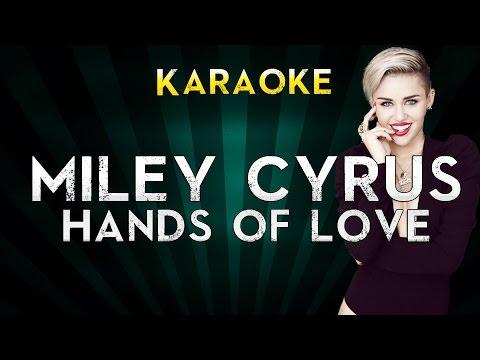 Miley Cyrus - Hands of Love | Karaoke Version Instrumental Lyrics Cover Sing Along