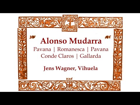 Alonso Mudarra - 5 Pieces For Vihuela