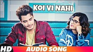 Koi Vi Nahi (Full Audio) | Shirley Setia | Gurnazar | Rajat Nagpal Latest Songs 2018 | Speed Records