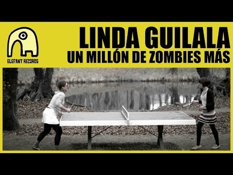 LINDA GUILALA - Un Millón De Zombies Más [Official]