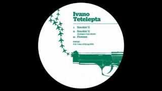 Ivano Tetelepta-Smokin G(original mix)
