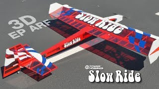 Tower Hobbies Slow Ride 3D EP ARF