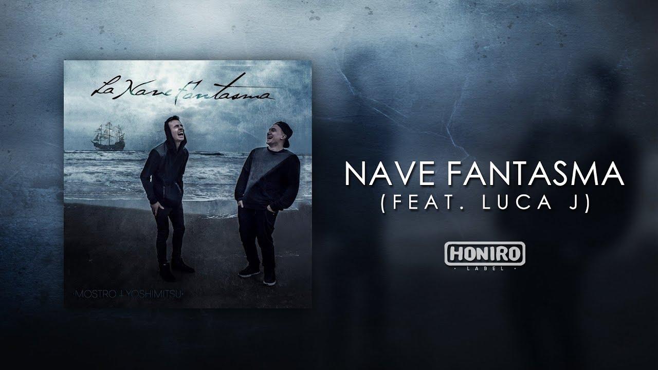 Testo Nave Fantasma Feat Luca J Di Mostro