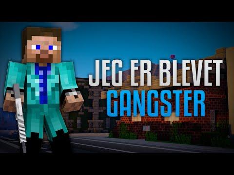 JEG ER BLEVET GANGSTER! (NY SERVER)