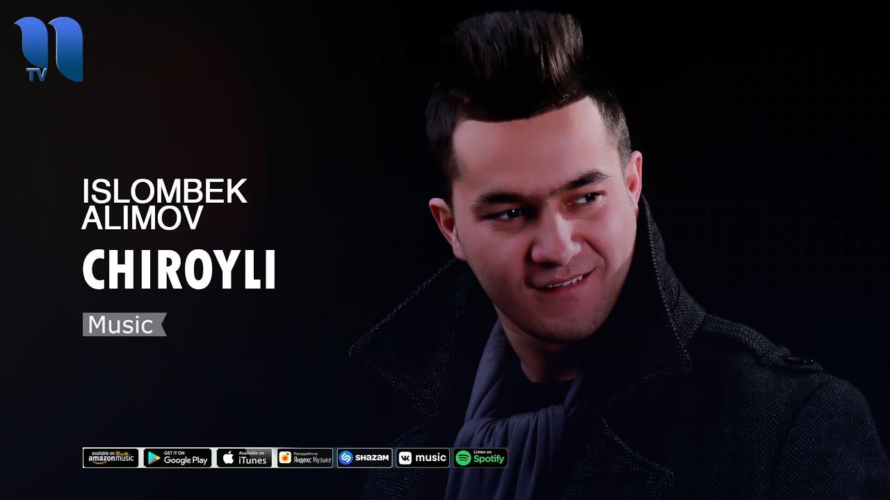 Islombek Alimov - Chiroyli | Исломбек Алимов - Чиройли (music version)