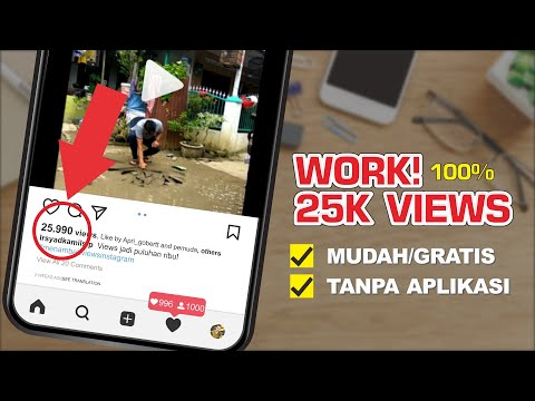 WORK! CARA MENAMBAH VIEWS INSTAGRAM 25K