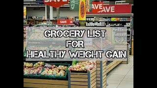 Essential Grocery List for Weight Gain | Weight Gain Food List