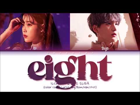 "IU 아이유 ""eight 에잇 feat BTS SUGA"" Color Coded  EngRomHan가사"