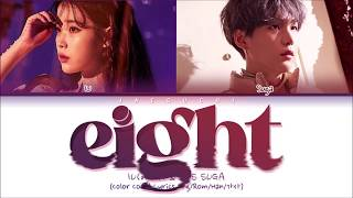 "Download IU (아이유) ""eight (에잇) (feat. BTS SUGA)"" (Color Coded Lyrics Eng/Rom/Han/가사)"