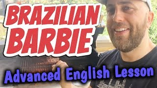 Advanced English Lesson: A Brazilian Barbecue