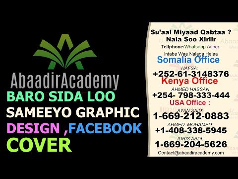 baro sida loo sameeyo Graphic Design ,facebook cover