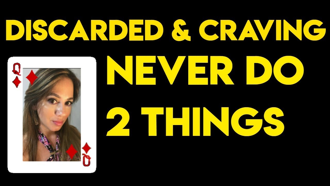 Discarded - Craving Contact w Narcissist - 2 Things To NEVER Do