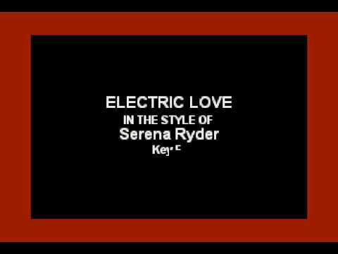 Electric Love (In the Style of Serena Ryder) (Karaoke with Lyrics)