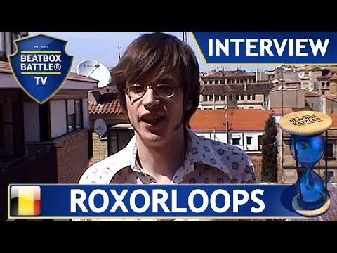 Roxorloops from Belgium - Interview - Beatbox Battle TV