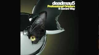 Deadmau5 (ft. Gerard Way) - Professional Griefers [Audio]