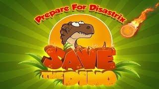 Save The Dino - Universal - HD Gameplay Trailer