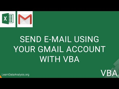 Send An Email From Your Gmail Account With VBA | Excel VBA Tutorial