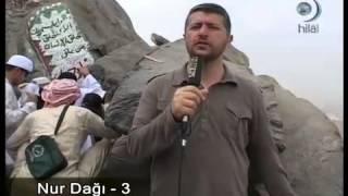 Nur Dağı-Hira Mağrası ve İlk Vahyin İnişi (Mekke)