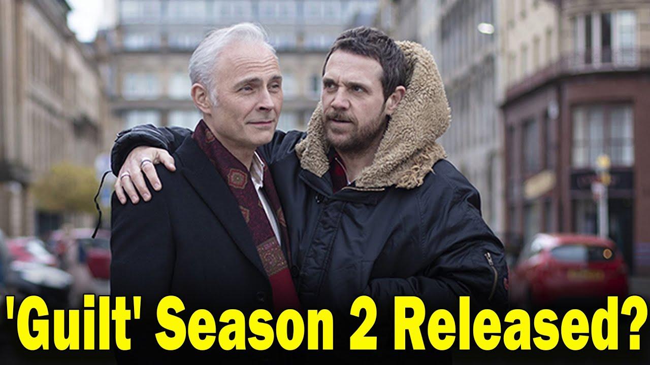 Download Guilt' Season 2  Release date