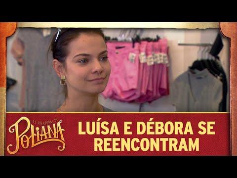 Luísa E Débora Se Reencontram | As Aventuras De Poliana