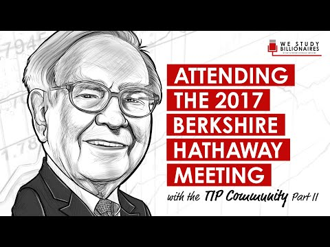 141 TIP: (Part II) Attending the 2017 Berkshire Hathaway Shareholder's Meeting