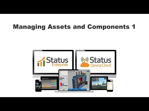 250 - Managing Assets and Components 1