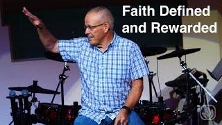Faith Defined and Rewarded