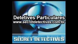 detetives-SECRET DETECTIVES LTDA www.secretdetectives.com.br A Traição mais famosa do Brasil.