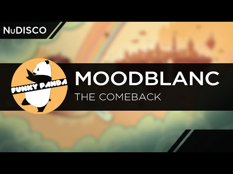 NuDISCO || Moodblanc - The Comeback